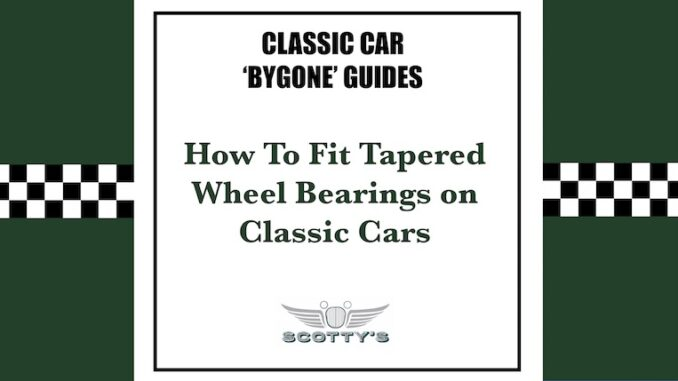 How to fit tapered wheel bearings