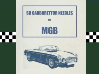 SU CARBURETTOR NEEDLES FOR MGB
