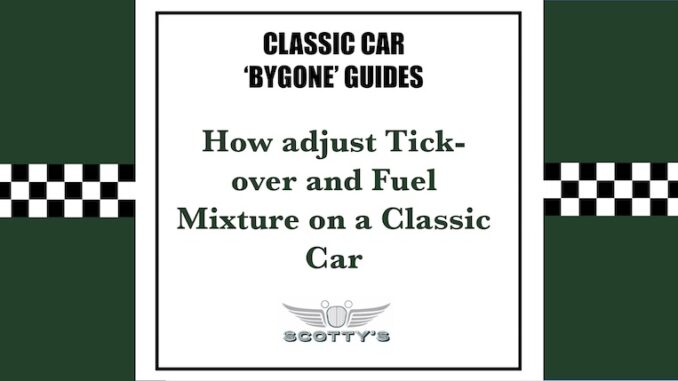 ow to adjust tockover and fuel mixture on a classic car