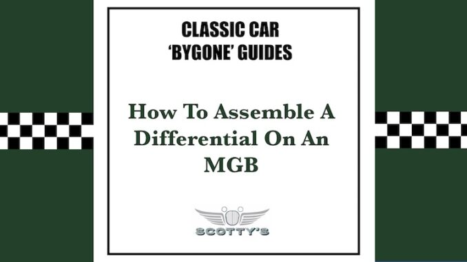 How to assemble a differential on an MGB