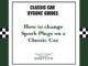 How to change Spark Plugs on a Classic Car