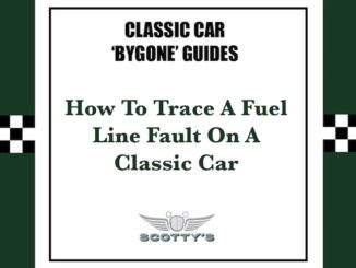 How To Trace A Fuel Line Fault On A Classic Car