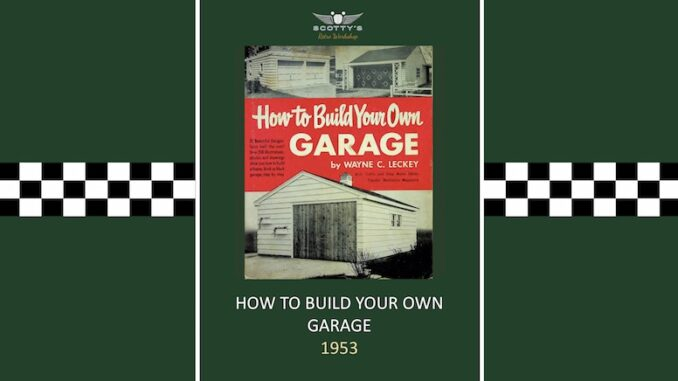 How To Build Your Own Garage