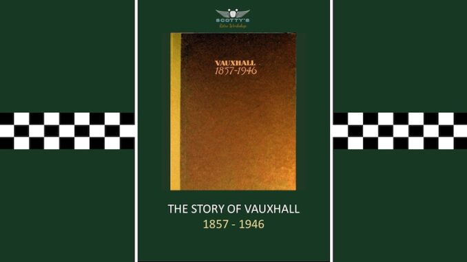 What Was The Early History Of Vauxhall Cars