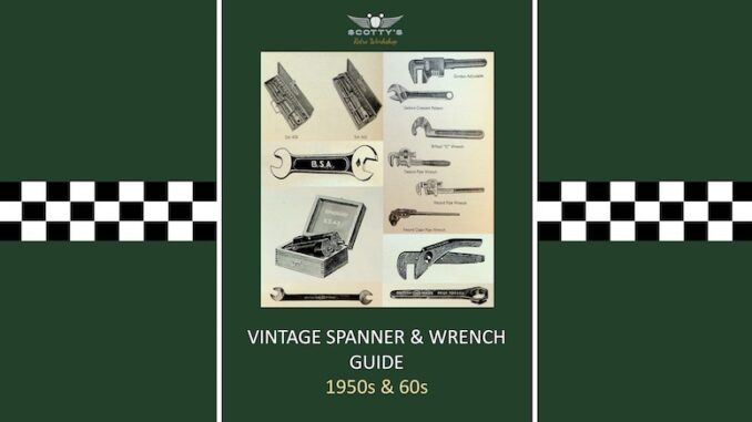 Vintage Spanner & Wrench Guide PDF